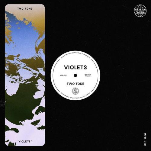 Two Toke - Violets (2021) [FLAC]