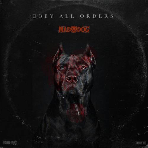 Dj Mad Dog - Obey All Orders (2020) [FLAC]
