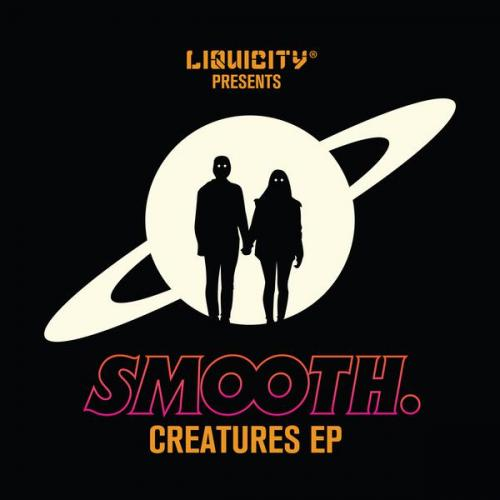Smooth - Creatures EP (2019) [FLAC]