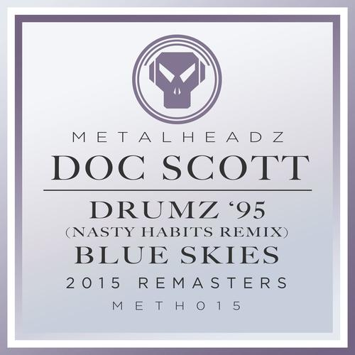 Doc Scott - Drumz 95 (Nasty Habits Remix) / Blue Skies (2015 Remasters) (2015) [FLAC]