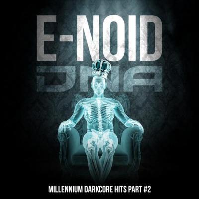 E-Noid - Millenium Darkcore Hits Part #2