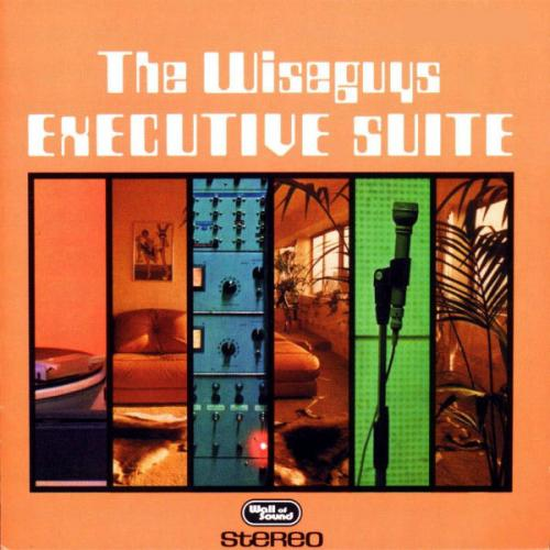 The Wiseguys - Executive Suite (1996) [FLAC]