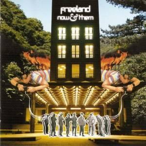 Freeland - Now & Them (2003) [FLAC]