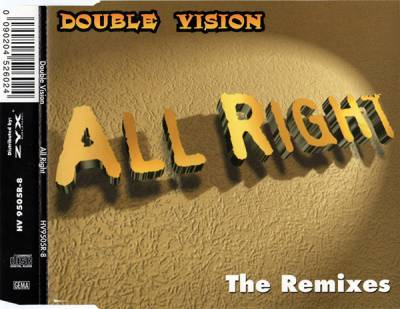Double Vision - All Right (The Remixes) (1996) [FLAC]
