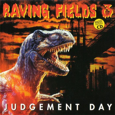 VA - Raving Fields 3 - Judgement Day (1996) [FLAC]