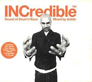 Goldie - INCredible Sound Of Drum'n'Bass (1999) [FLAC]