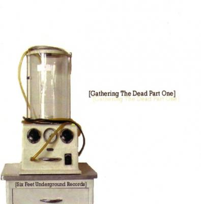 VA - Gathering The Dead Part One (2007) [FLAC]