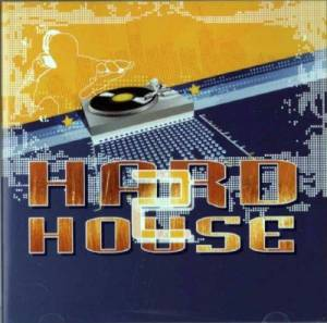 VA - Hard House Vol. 2 (DMW) (2009) [FLAC]