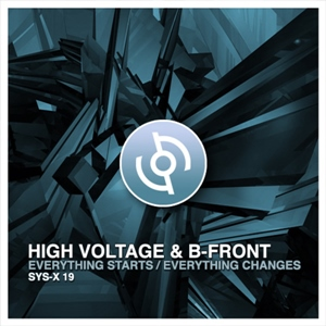 High Voltage & B-Front - Everything Starts (2011) [FLAC]