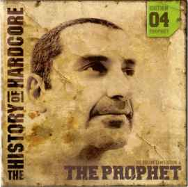 The Prophet - The History Of Hardcore - The Dreamteam Edition 04 (2004) [IMG]