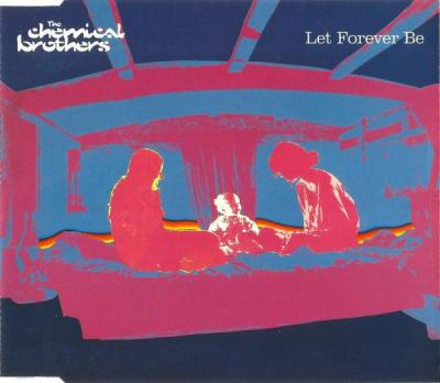 The Chemical Brothers - Let Forever Be (1999) [FLAC]