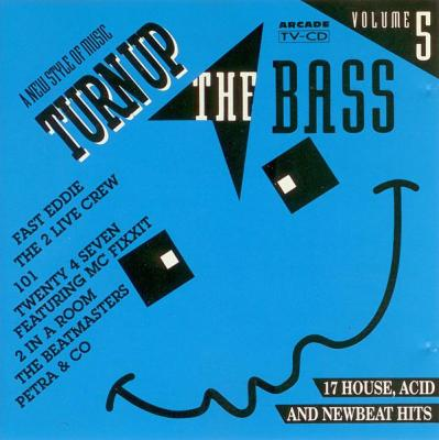 VA - Turn Up The Bass - Volume 5 (1990) [FLAC]