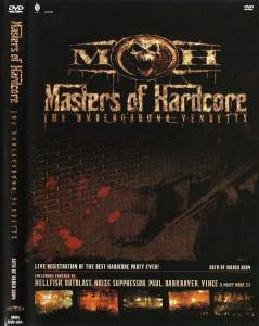 VA - Masters Of Hardcore - The Underground Vendetta (2004) [IMG]