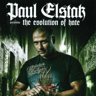 Paul Elstak - The Evolution Of Hate (2010) [FLAC]