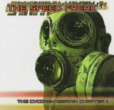 The Speed Freak - The Cycore-Megamix Chapter II