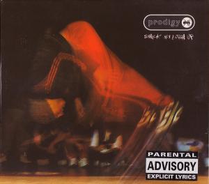 Prodigy - Smack My Bitch Up (1997) [FLAC]