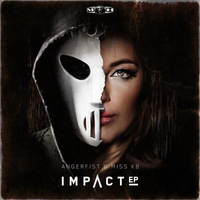 Angerfist & Miss K8 - Impact Ep (2019) [FLAC]