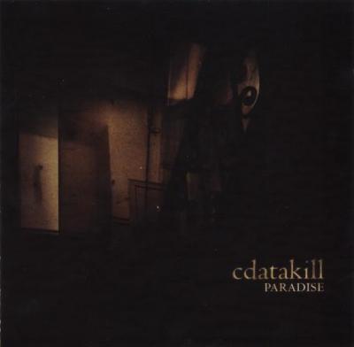 Cdatakill - Paradise (2003) [FLAC]