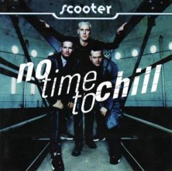 Scooter - No Time To Chill (1998) [FLAC]