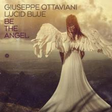 Giuseppe Ottaviani - Be The Angel (2021) [FLAC]