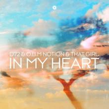 O.B.M Notion ft. That Girl & D72 - In My Heart (2021) [FLAC]