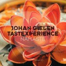 Tastexperience & Johan Gielen - Namaste (2021) [FLAC]