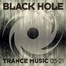 VA - Black Hole Trance Music 03 (2021) [FLAC]