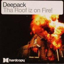 Deepack - Tha Roof Iz On Fire / One Night In Paris (2007) [FLAC]