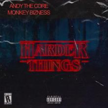 Monkey Bizness feat. Andy The Core - Harder Things (RV007) (2020) [FLAC]
