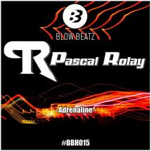 Pascal Rolay - Adrenaline (BBH015) (2020) [FLAC]