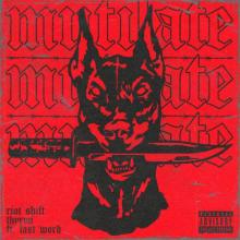 Riot Shift & Thyron Ft Last Word - Mutilate (Pro Mix) (2020) [FLAC]