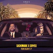 Sickmode & Cryex - Run Away EP (APEX005) (2020) [FLAC]