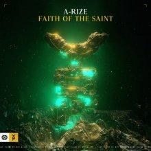 A-RIZE - Faith Of The Saint (Extended Mix) (2021) [FLAC]