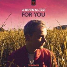 Adrenalize - For You (Original Mix) (2020) [FLAC]