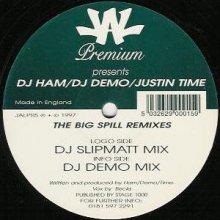 Dj Ham  Dj Demo  Justin Time - The Big Spill Remixes (1997) [FLAC]