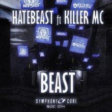 Hatebeast & Killer MC - Beast (2020) [FLAC]