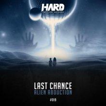 Last Chance - Alien Abduction (2020) [FLAC]