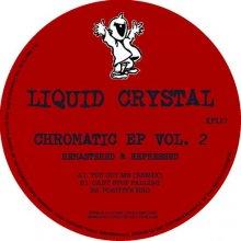Liquid Crystal - Chromatic Ep Vol . 2 (2020) [FLAC]