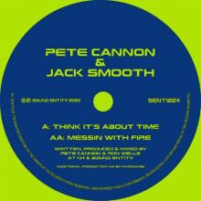 Pete Cannon & Jack Smooth - Think Its About Time   Messin With Fire (2020) [FLAC]