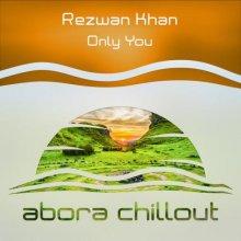 Rezwan Khan - Only You (2020) [FLAC]