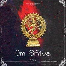 D-Frek - Om Shiva (2021) [FLAC]