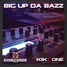 Kikeone - Big Up Da Bazz (2013) [FLAC]