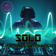 Solo - It's Time For Your DJ (Original Mix) (2021) [FLAC]