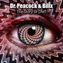 Dr. Peacock & Billx - The Story Of Dmt (2020) [FLAC]