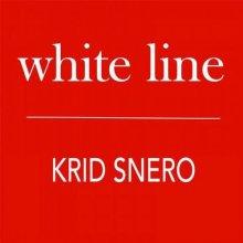 Krid Snero - White Line (2014) [FLAC]