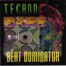 Beat Dominator - Techno-Bass (1993) [FLAC]