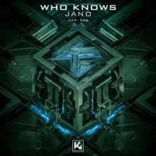 Jano - Who Knows (2021) [FLAC]
