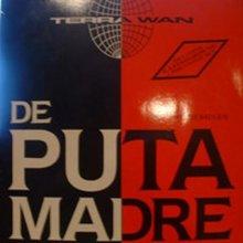 Terra W.A.N. - De Puta Madre (All The Remixes) (1992) [FLAC]