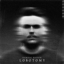 Criminal Mayhem - Lobotomy (2021) [FLAC]