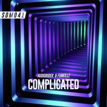 Audiorider & Funkillz - Complicated (2020) [FLAC]